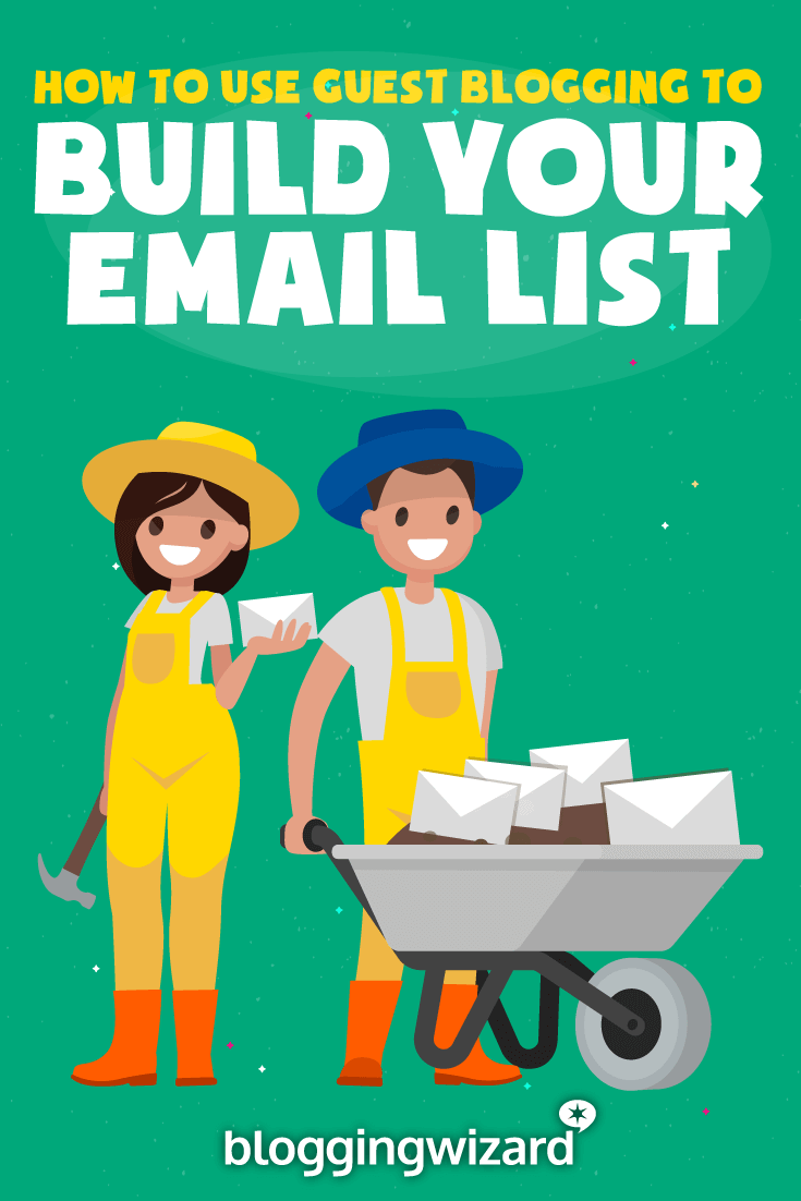 Guest Blogging To Build Your Email List