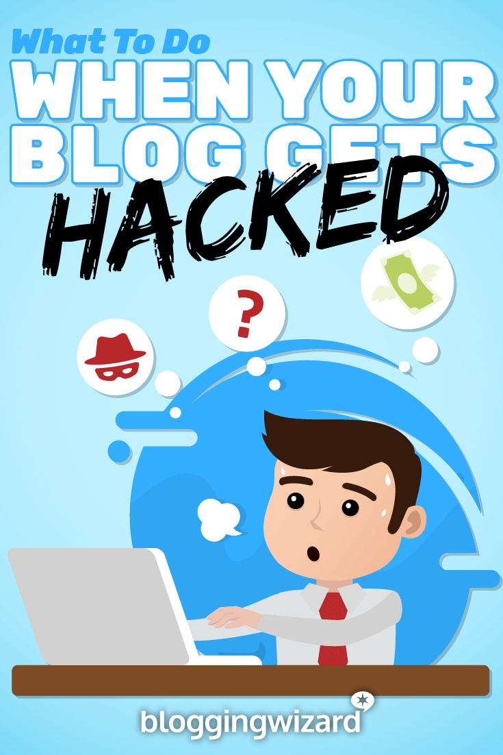 What To Do When Your Blog Gets Hacked