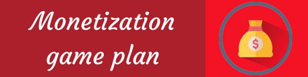 Monetization-Game-Plan
