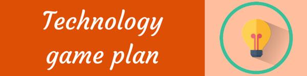 Technology-Game-Plan