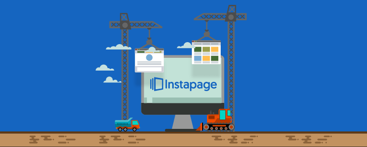Instapage Review: An Inside Look At How To Create A Landing Page Fast