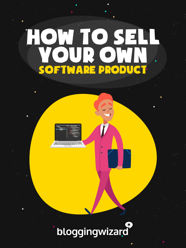 How To Sell Your Own Software Product