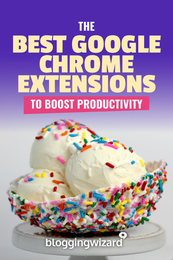 Best Google Chrome Extensions To Boost Productivity