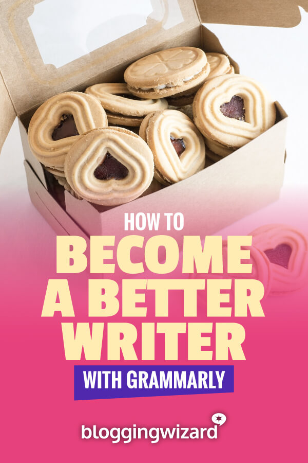 How To Become A Better Writer With Grammarly