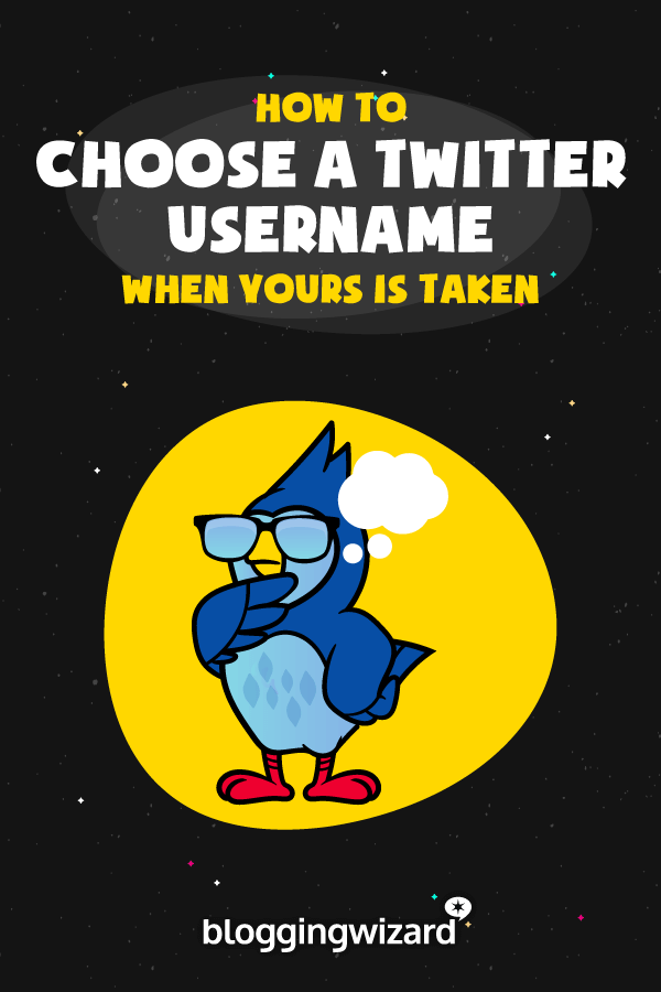 How To Choose A Twitter Username