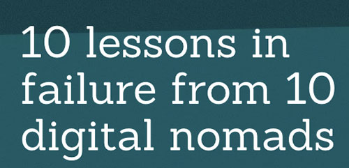 10 Lessons In Failure From 10 Digital Nomads