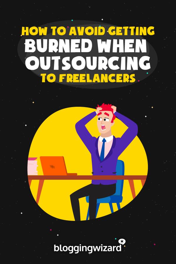 Avoid Getting Burned By Freelancers