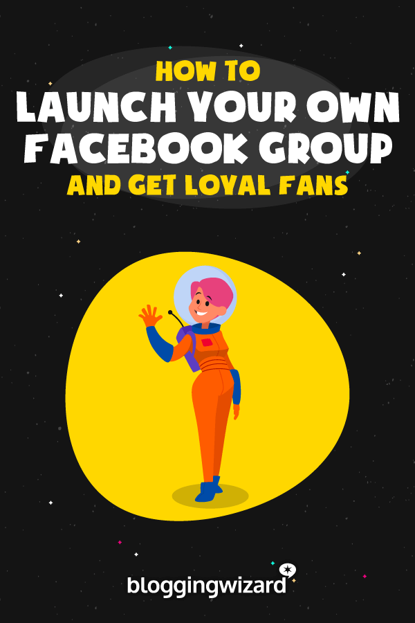 Launch Your Own Facebook Group
