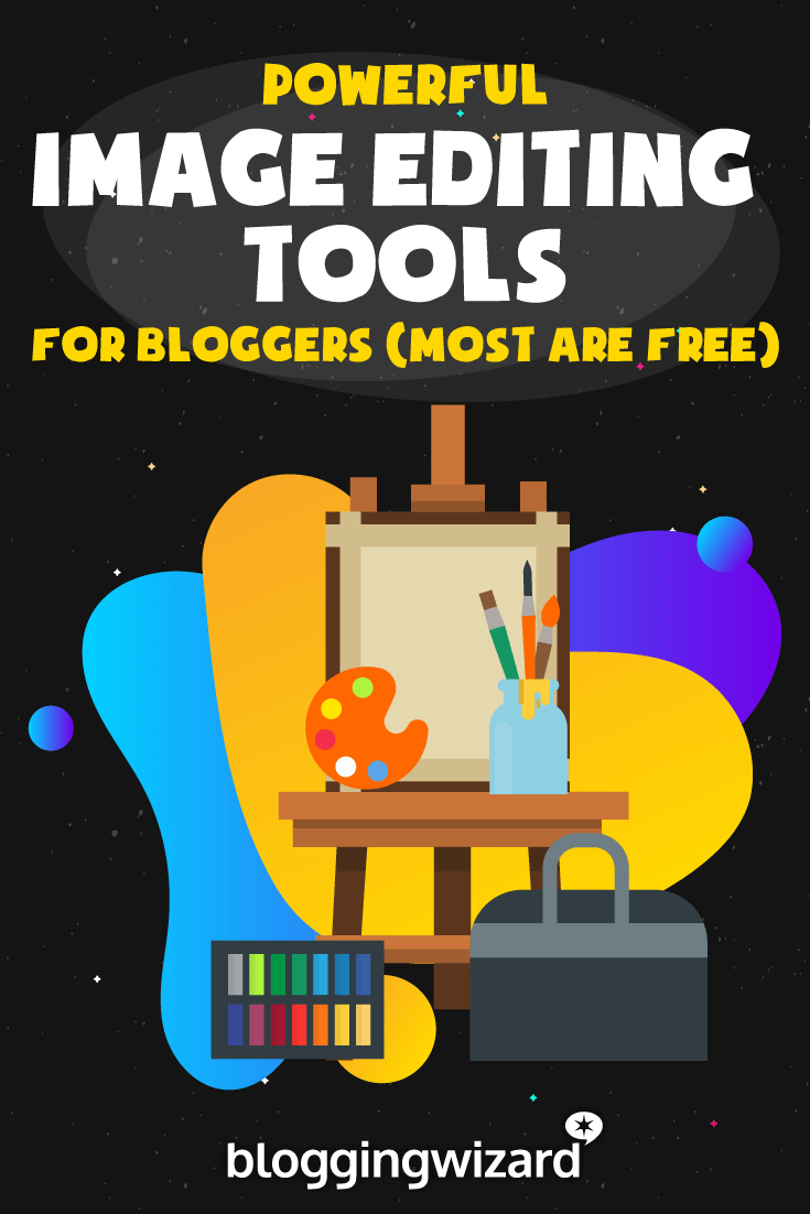 6 Great Image Editing Tools For Bloggers In 2019 (Hint: Most Are Free)