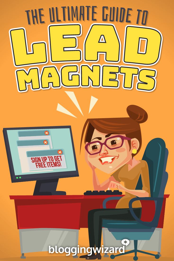 Ultimate Guide To Lead Magnets Pinterest
