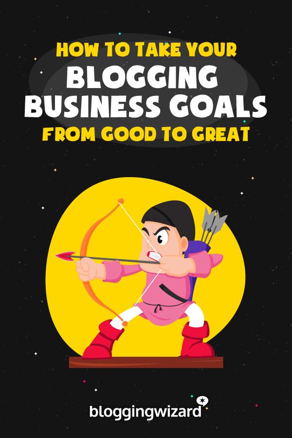 Blogging Business Goals