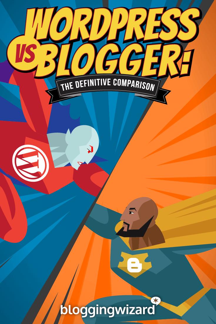WordPress vs Blogger Detailed Blog Platform Comparison P