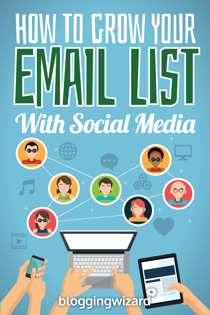 How To Grow Your Email List With Social Media