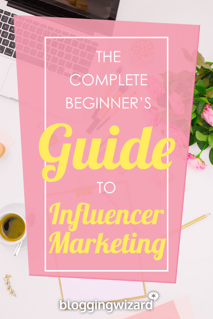 The Beginners Guide to Influencer Marketing