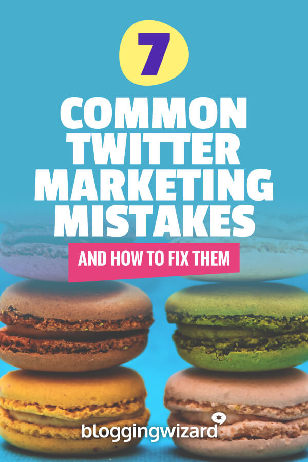 Common Twitter Marketing Mistakes And How To Fix Them