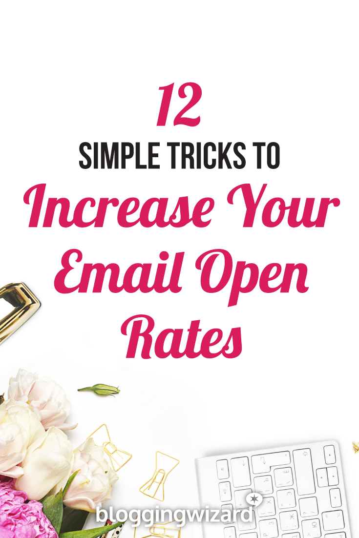 Simple Tricks To Increase Your Email Open Rates Pinterest Image