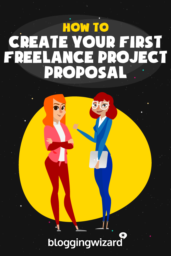 How To Create Your First Freelance Project Proposal