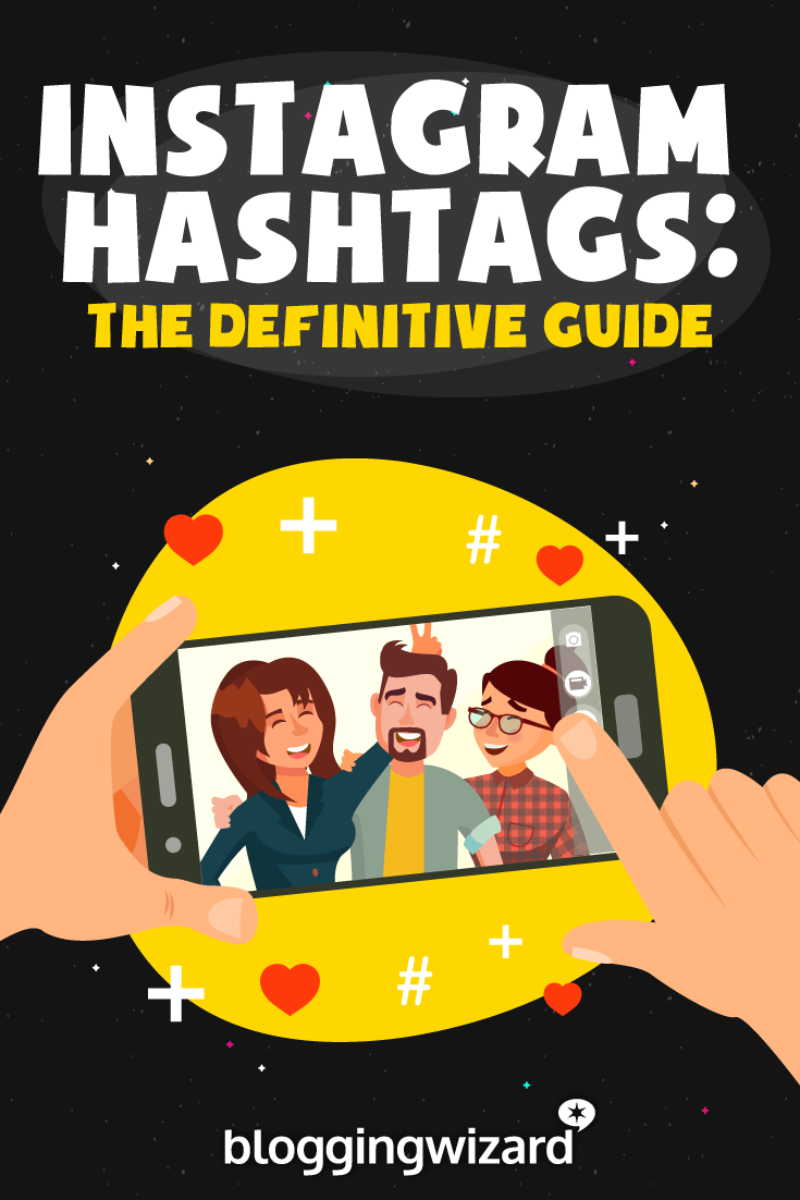 Guide To Instagram Hashtags