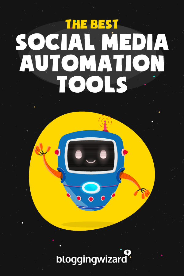 Social Media Automation Tools For Bloggers