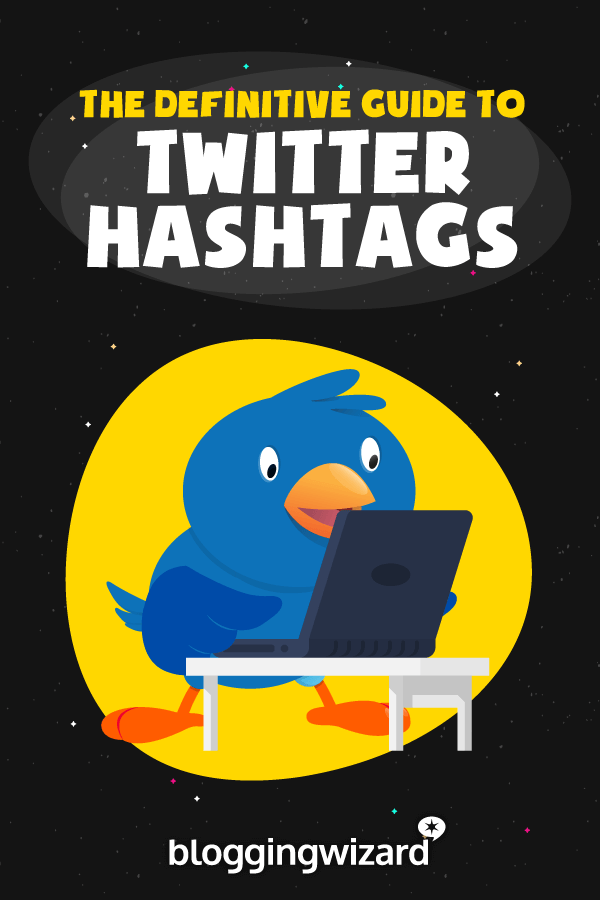 A Complete Guide To Twitter Hashtags