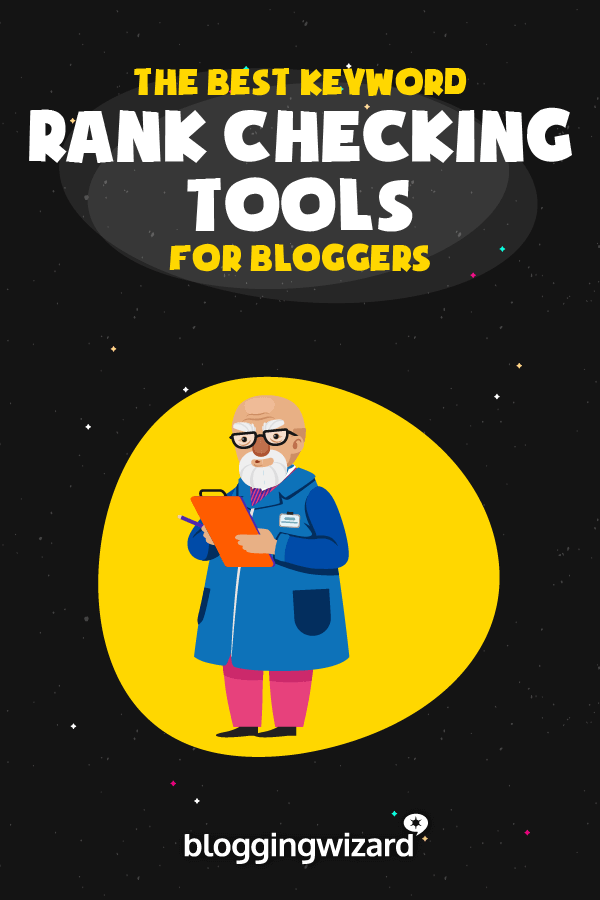 Best Keyword Ranking Tools For Bloggers