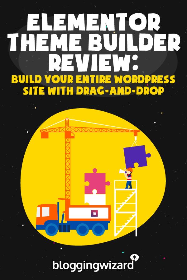 Elementor Theme Builder Review