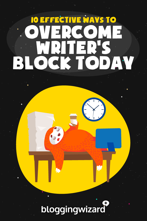 Effective Ways To Overcome Writers Block