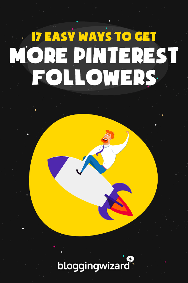 Quick Tips to Get More Pinterest Followers