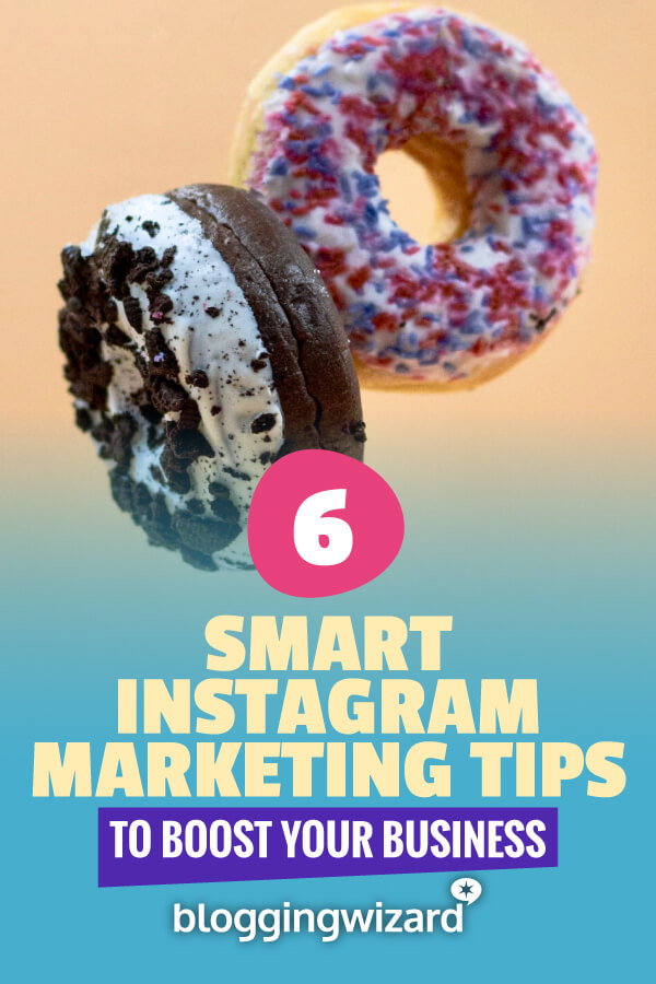 Smart Instagram Marketing Tips To Boost Your Business