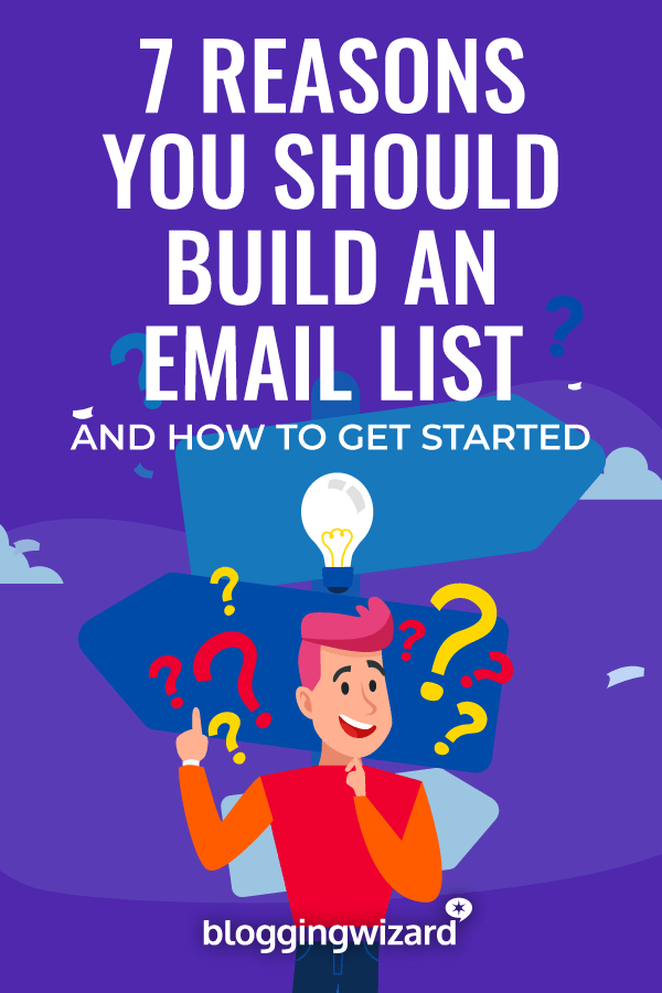 Reasons You Should Build An Email List For Your Blog