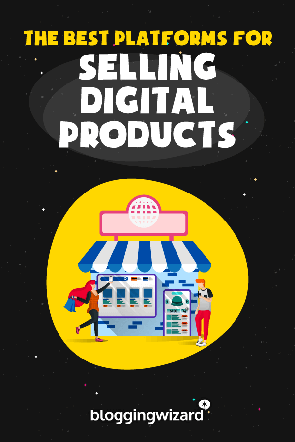 Best Ecommerce Platforms For Digital Products