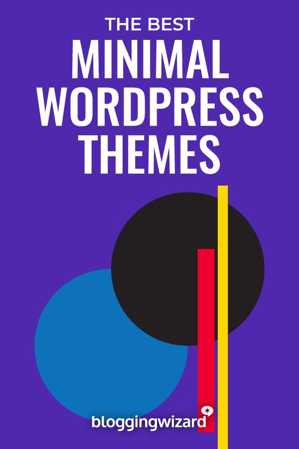 Best Minimal WordPress Themes For Bloggers