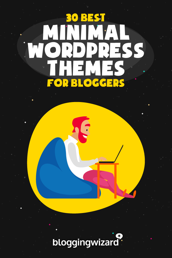 Best Minimal WordPress Themes For Bloggers