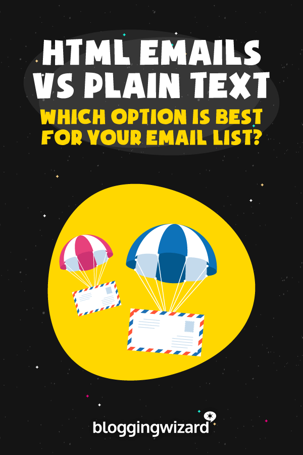 HTML Emails vs Plain Text Emails
