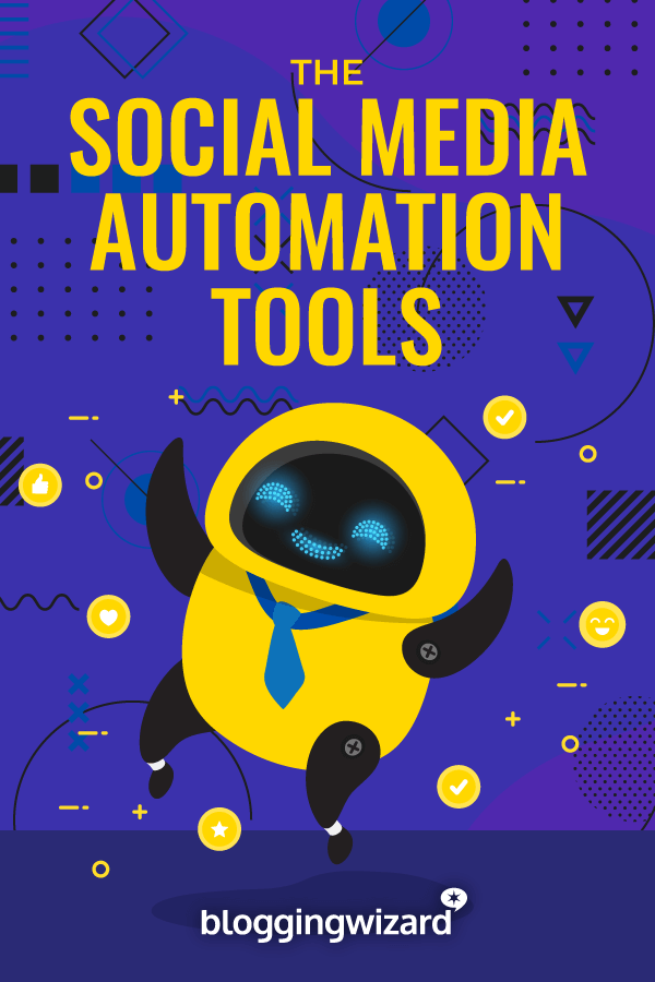 Best Social Media Automation Tools For Bloggers