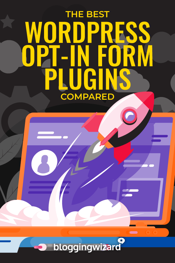 Best WordPress Opt-In Form Plugins Compared