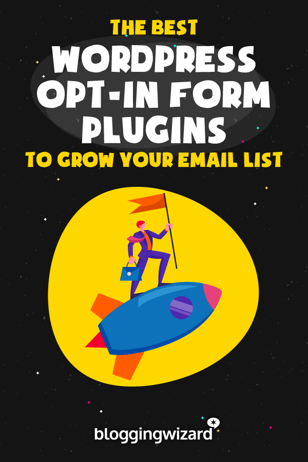 Best WordPress Opt-In Forms To Grow Your Email List
