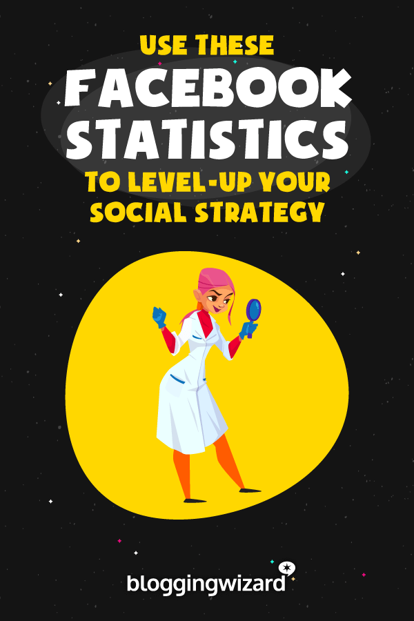 Facebook Statistics To Level Up Your Social Strategy