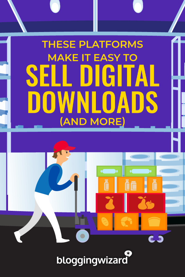 Best Ecommerce Platforms For Selling Digital Products