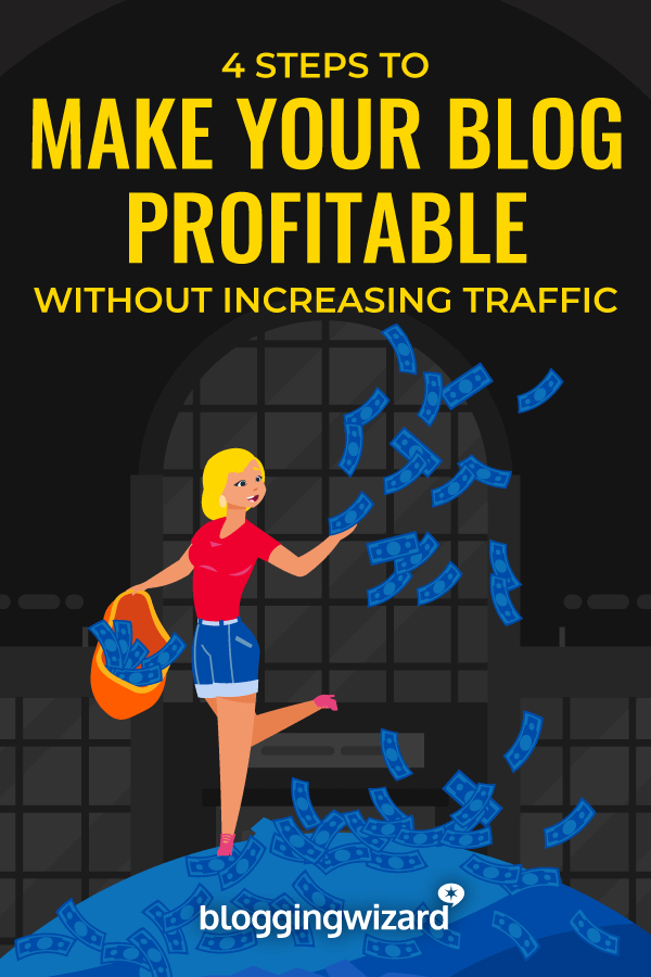 Steps To Make Your Blog Profitable