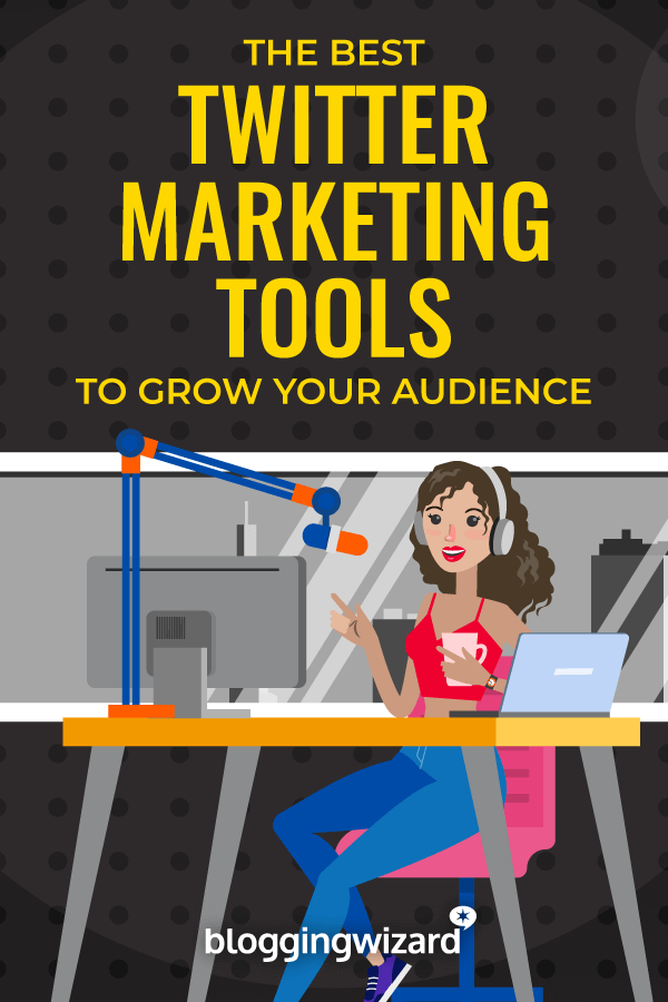 Best Twitter Marketing Tools