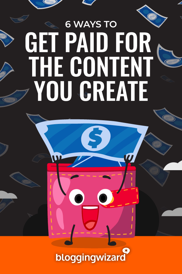 Ways To Get Paid For The Content You Create