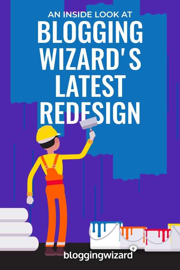 Blogging Wizard Latest Redesign