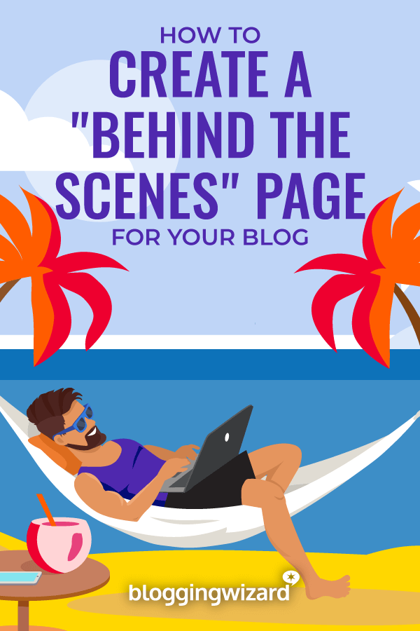 How To Create A Behind The Scenes Page