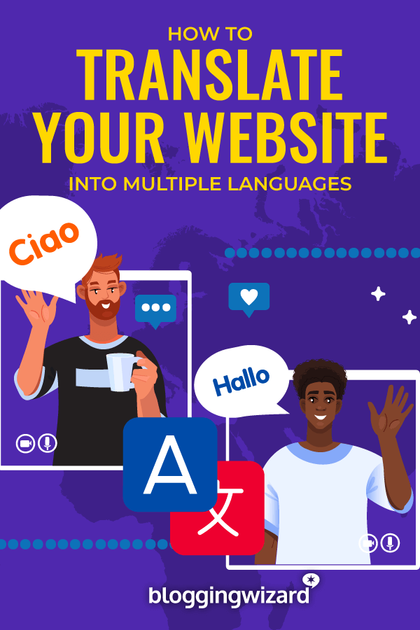 How To Translate Your Website Into Multiple Languages