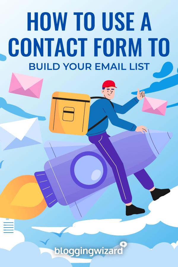 Comment utiliser un formulaire de contact pour créer votre liste de diffusion