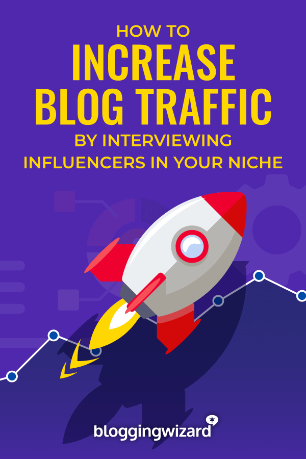 Raise Your Authority And Increase Traffic To Your Blog By Interviewing Influencers In Your Niche